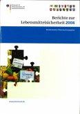 Berichte zur Lebensmittelsicherheit 2008