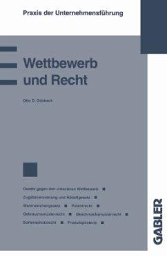 Wettbewerb und Recht - Dobbeck, Otto D.