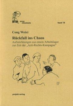 Rückfall ins Chaos - Cong Weixi