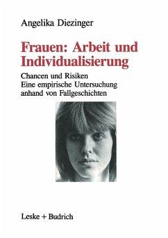 Frauen: Arbeit und Individualisierung