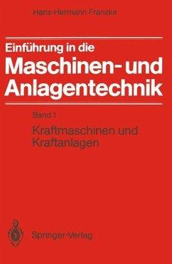 Einführung in die Maschinen- und Anlagentechnik - Franzke, Hans-Hermann