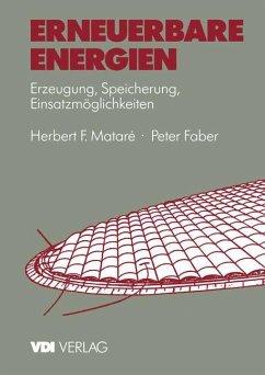 Erneuerbare Energien - Matare, Herbert F.; Faber, Peter