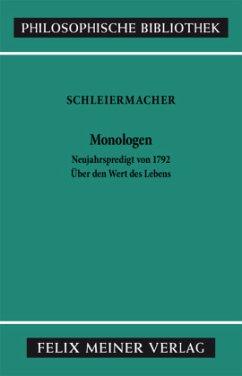 Monologen nebst den Vorarbeiten - Schleiermacher, Friedrich D. E.