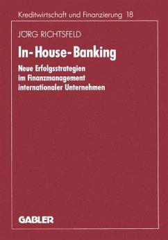 In-House-Banking - Richtsfeld, Jörg