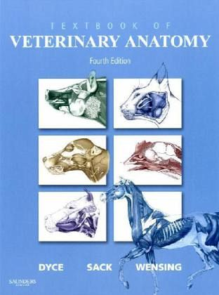Textbook of Veterinary Anatomy von Keith M. Dyce; Wolfgang O. Sack ...