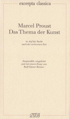 Das Thema der Kunst in 'Auf der Suche nach der verlorenen Zeit' - Proust, Marcel