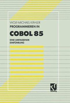 Programmieren in COBOL 85 - Kähler, Wolf-Michael