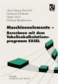 Maschinenelemente - Berechnen mit dem Tabellenkalkulationsprogramm EXCEL