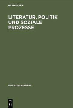 Literatur, Politik und soziale Prozesse