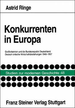 Konkurrenten in Europa: Großbritannien und die Bundesrepublik Deutschland