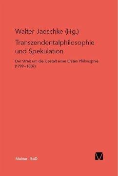 Transzendentalphilosophie und Spekulation