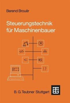 Steuerungstechnik für Maschinenbauer - Brouer, Berend