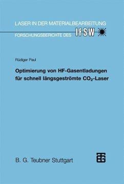 Optimierung von HF-Gasentladungen für schnell längsgeströmte CO2-Laser