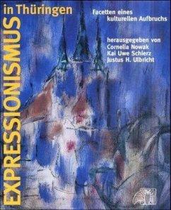 Expressionismus in Thüringen