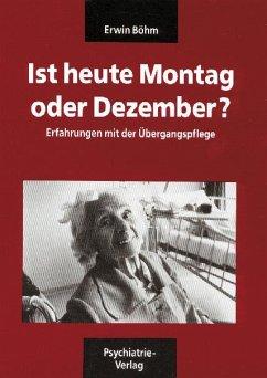 Ist heute Montag oder Dezember / Verwirrt nicht die Verwirrten. Böhm-Paket - Böhm, Erwin