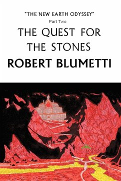 The Quest for the Stones: New Earth Odyssey, Part Two