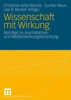 Wissenschaft mit Wirkung - Holtz-Bacha, Christina / Reus, Gunter / Becker, Lee B. (Hrsg.)