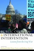 Public Opinion and International Intervention: Lessons from the Iraq War