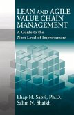 Lean and Agile Value Chain Management: A Guide to the Next Level of Improvement