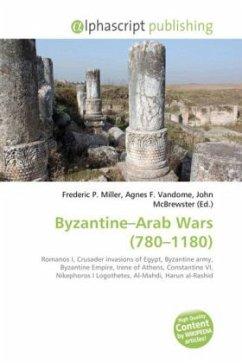 Byzantine-Arab Wars (780-1180)