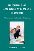 Performance and Accountability in Today's Classroom