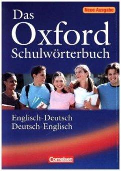 Das Oxford Schulwörterbuch, Englisch-Deutsch / Deutsch-Englisch (Mängelexemplar)