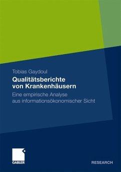Qualitätsberichte von Krankenhäusern - Gaydoul, Tobias