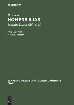Homers Ilias: Prolegomena - Homer