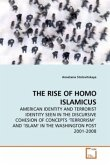 THE RISE OF HOMO ISLAMICUS