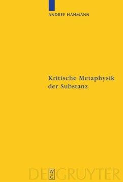 Kritische Metaphysik der Substanz - Hahmann, Andree