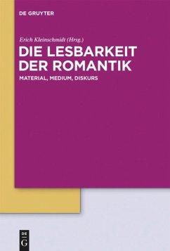 Die Lesbarkeit der Romantik - Kleinschmidt, Erich (Hrsg.)