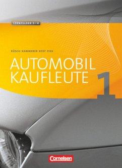 Automobilkaufleute Band 1 - Fachkunde