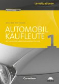 Automobilkaufleute 1. Arbeitsbuch mit Lernsituationen