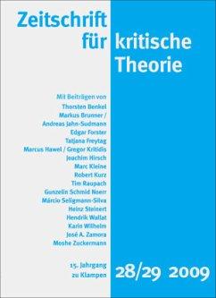 Zeitschrift für kritische Theorie / Zeitschrift für kritische Theorie, Heft 28/29 / Zeitschrift für kritische Theorie HEFT 28/29, H.28/29