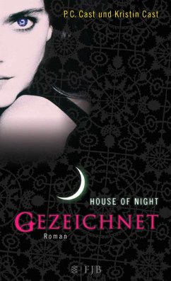 Gezeichnet / House of Night Bd.1 - Cast, P. C.; Cast, Kristin