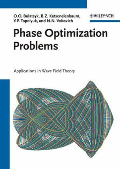 Phase Optimization Problems - Bulatsyk, Olena; Katsenelenbaum, Boris Z.; Topolyuk, Yury P.; Voitovich, Nikolai N.