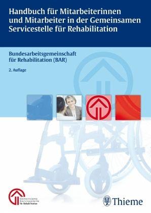 Handbuch für Mitarbeiterinnen und Mitarbeiter in der gemeinsamen Servicestelle für Rehabilitation