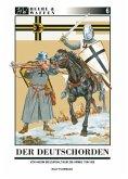 Der Deutschorden / Heere & Waffen Bd.6