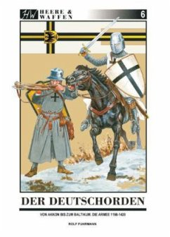 Der Deutschorden / Heere & Waffen Bd.6 - Fuhrmann, Rolf