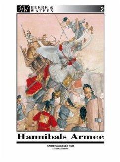 Hannibals Armee / Heere & Waffen Bd.2 - Canales, Carlos