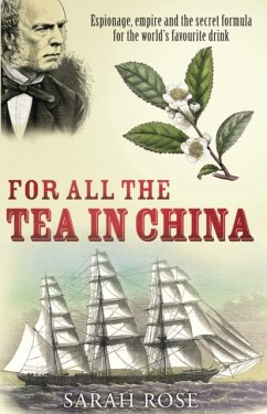 For All the Tea in China - Rose, Sarah