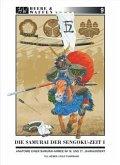 Die Samurai der Sengoku-Zeit / Heere & Waffen Bd.9