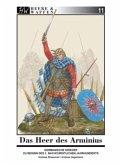 Das Heer des Arminius / Heere & Waffen Bd.11