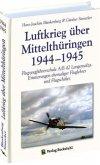 Luftkrieg über Mittelthüringen 1944-1945