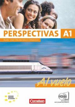 Perspectivas - A1 Al vuelo. Kurs- und Arbeitsbuch Spanisch. Inklusive 2 CDs zum Übungsteil - Amann-Marín, Sara; Bürsgens, Gloria; Forst, Gabriele; Vicente Álvarez, Araceli