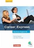 Career express - Business English. Kursbuch mit CD und Phrasebook