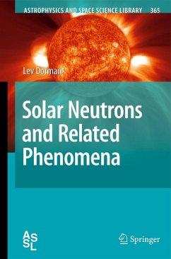 Solar Neutrons and Related Phenomena - Dorman, Lev