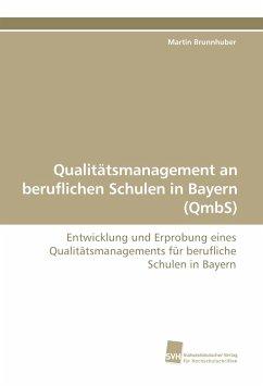 Qualitätsmanagement an beruflichen Schulen in Bayern (QmbS)