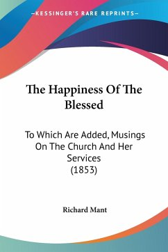 The Happiness Of The Blessed