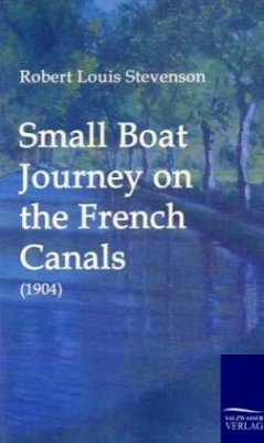 Small Boat Journey on the French Canals (1904) - Stevenson, Robert Louis
